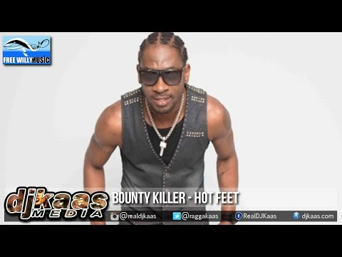 Bounty Killer - Hot Feet (ANG) [Puss Craw Riddim] Free Willy Prod | Dancehall 2015