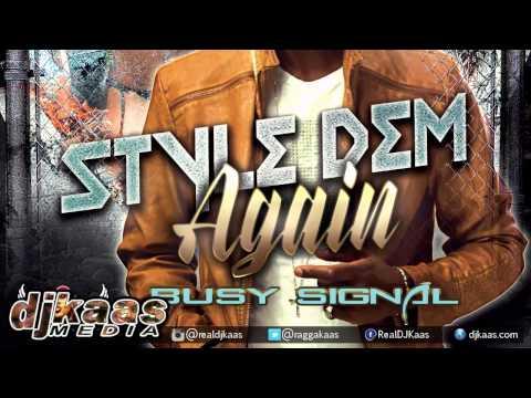 Busy Signal - Style Dem Again{Raw} [Street Corner Riddim] Kirkledove Records| Soca Dancehall 2015