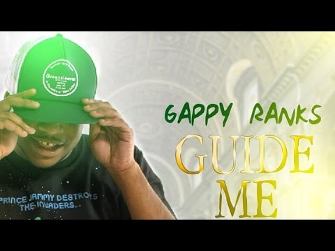 Gappy Ranks - Guide Me [Dancehall Sings Riddim] February 2015
