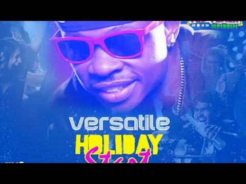 Versatile - Holiday Start  - (PlayBack Riddim) - 2015