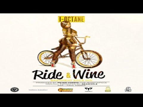 I-Octane - Ride N Wine (Bashment Soca Mix) [Crop Over EP] July 2015