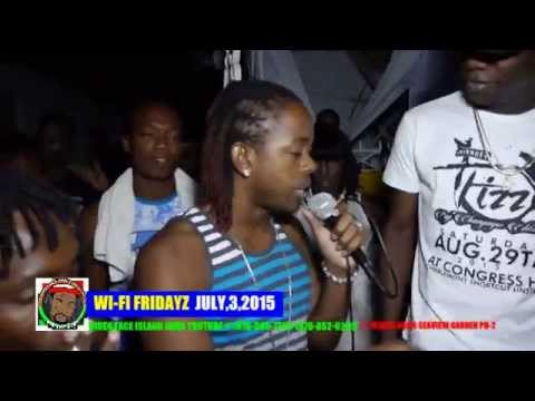 WI FI FRIDAYZ SSENSE QUICK COOK PAMPUTTAE KALADO FACETIME RIDDIM JULY,3,2015 VIDEO FACE ISLAND JAMS