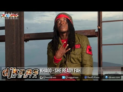 Khago - She Ready Fah ▶Thoroughbred Riddim ▶Trainline Records ▶Dancehall 2015