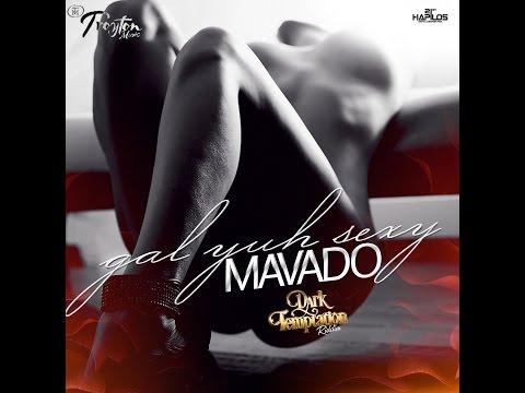 Mavado - Gal Yuh Sexy [Dark Temptation Riddim] September 2015