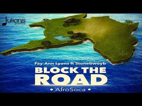 """Fay-Ann Lyons ft. Stonebwoy - Block D Road """"2016 Afrosoca"""" (Trinidad)"""