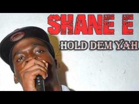 Shane E - Hold Dem Yah (Raw) [Temple Side Riddim] September 2015