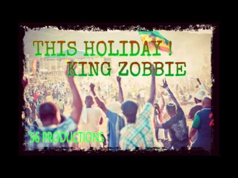 King Zobbie - This Holiday - December 2015