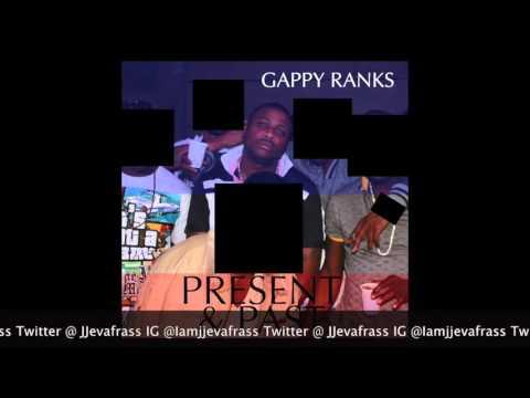 Gappy Ranks - Present & Past - January 2016