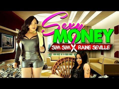 Sim Sim x Raine Seville - Sexy Money - January 2016
