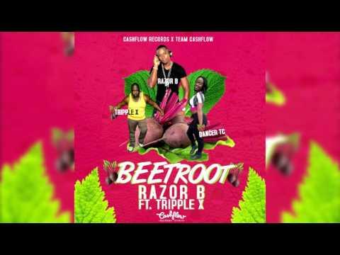 RAZOR B FT TRIPPLE X - BEET ROOT [CASHFLOW RECORDS]