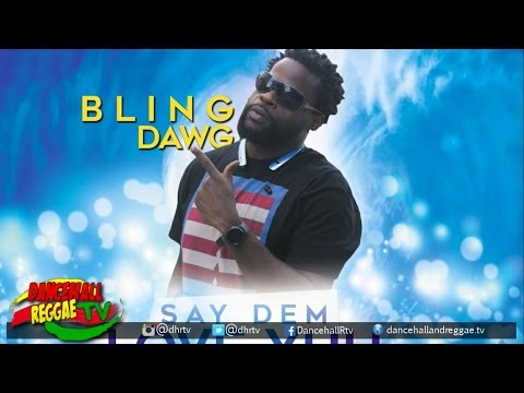 Bling Dawg - Say Dem Love Yuh ▶Prayer Water Riddim ▶LockeCity Music ▶Reggae 2016