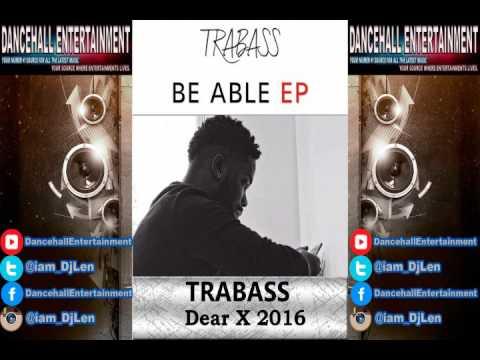 Trabass - Dear X [Struggler Riddim] March 2016