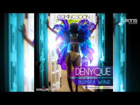 "Denyque - Bumpa Wine ""2016 Soca"" (JA)"