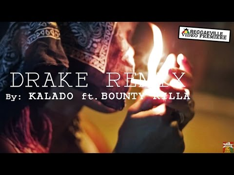 Kalado feat. Bounty Killer  - Grand Bag |Drake Remix [Official Video 2016]