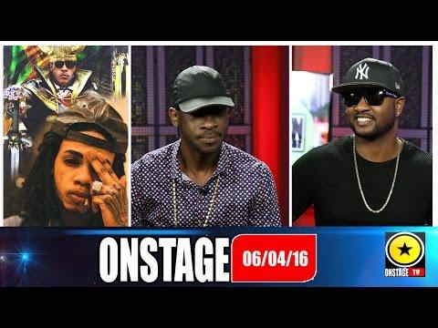 Onstage June 4, 2016 (Full Show) Bounty, Alkaline, Vybz Kartel & Serani