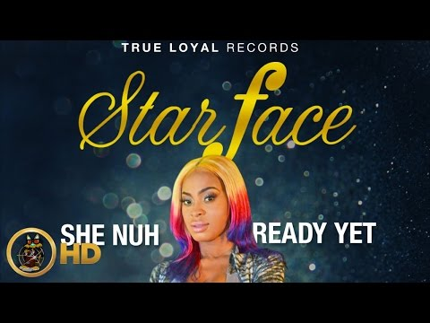 Starface - She No Ready Yet (Raw) June 2016
