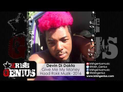 Devin Di Dakta - Give Me My Money (Raw) Rize Up Riddim - June 2016