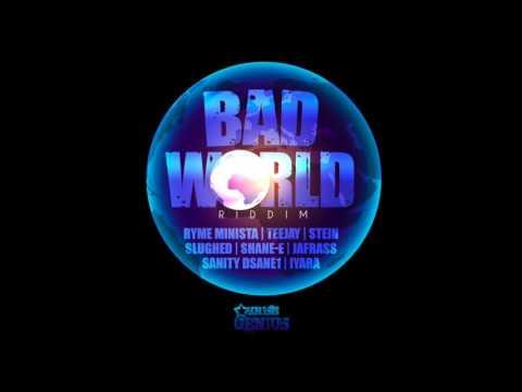 Stein - My Future - Bad World Riddim - July 2016