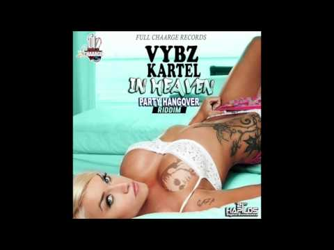 Vybz Kartel - In Heaven - October 2016 -