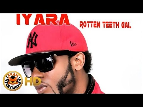 Iyara - Rotten Teeth Gal (Gyalis) October 2016