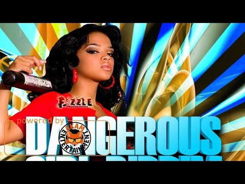 Dangerous Girl Riddim (Promo Mix) April 2017