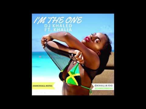 Dj Khaled Ft. Khalia - I'm The One (Dancehall Refix) - May 2017