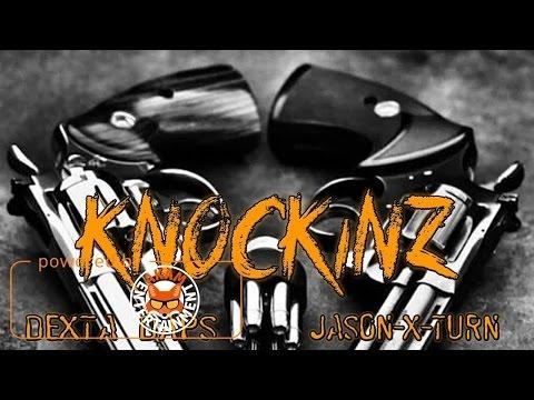Dexta Daps Ft. Jason X Turn - Knockin [Fighta Jetz Riddim] May 2017