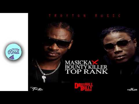 Masicka Ft Bounty Killer - Top Rank (Official Audio)