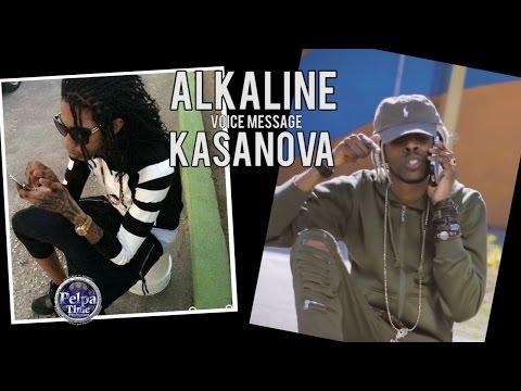 Alkaline voice messege Kasanova check it out now