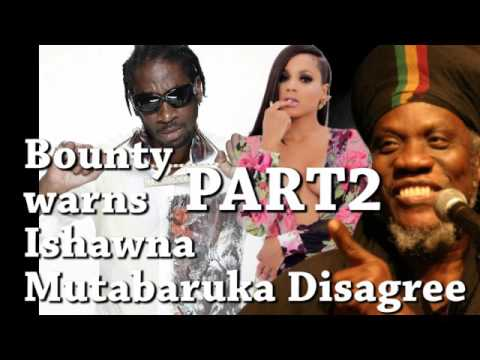 BOUNTY KILLER WARNS ISHAWNA BUT WHAT HAS MUTA GOT TO SAY?