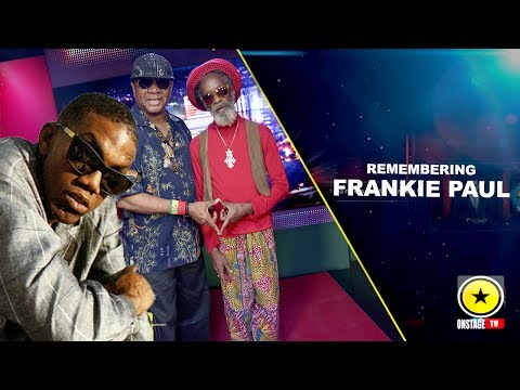 "In Memory Of Frankie ""Dancehall"" Paul"