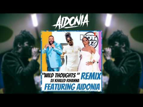 Aidonia - Wild Thoughts Remix (Official Audio) July 2017