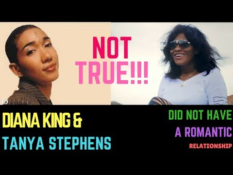 Tanya Stephens & Diana King DID NOT Have A Relationship!