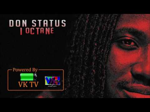 I-Octane - Don Status (Malibu Riddim) July 2017
