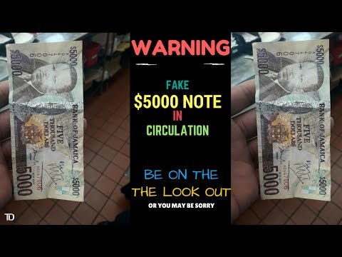 WARNING to all JAMAICANS!!! FAKE $5000 NOTE currently in circulation, be on the look out!