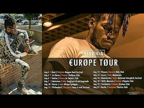 Aidonia Europe Tour  started 4 August 2017