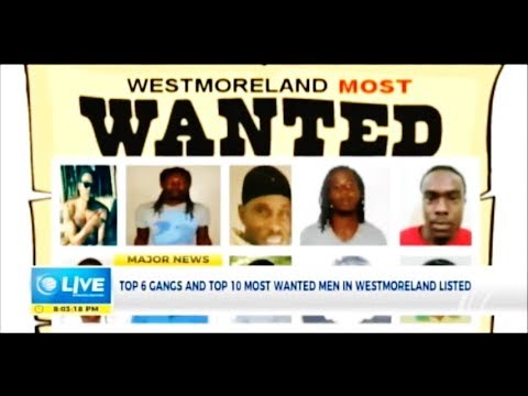 MOST WANTED MEN IN WESTMORELAND JAMAICA