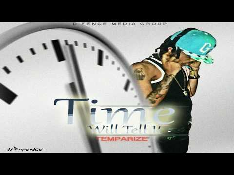 ‪Temparize - Time Will Tell It (Official Audio) August 2017