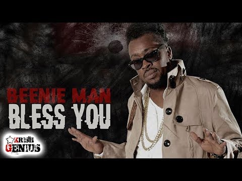 Beenie Man - Bless You [1Guh Riddim] July 2017