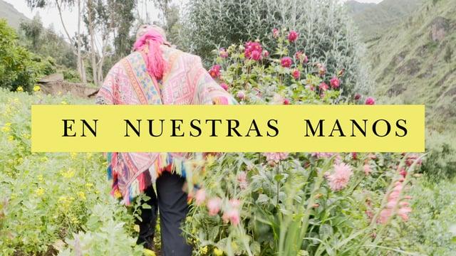 En Nuestras Manos [ In Our Hands ] FILM TRAILER