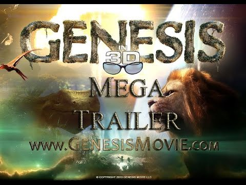 Genesis 3D Movie Official Mega Trailer!
