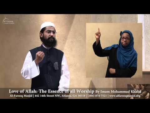 Love of Allah: The Essence of all Worship