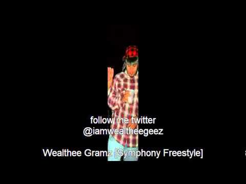 The Symphony freestyle - Wealthee Geez