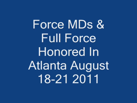Force MDs  Full Force Honored In Atlanta August