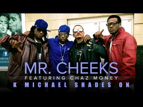 """Forever K Michael MR. CHEEKS - """"K Michael Shades On"""" (Feat. Chaz Money)"""