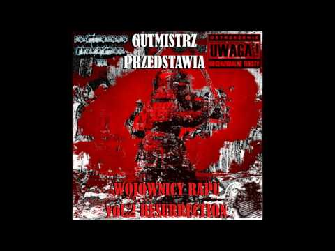 GuTMistRz - RESURRECTION ft. MAXI KAGEMUSHA, ABC A.W.A. - 2008