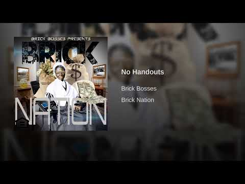 Brick Bosses - No Handouts