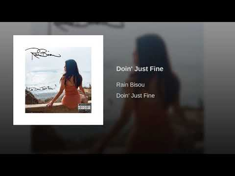 Rain Bisou - Doin' Just Fine