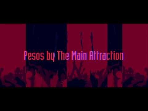 Pesos by TheMainAttraction (Official Lyric Video)