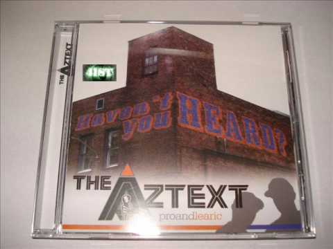 The Aztext - Who's Wit Us? Feat Krumb Snatcha